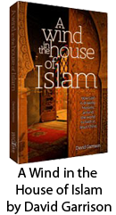 A Wind in the House of Islam by David Garrison
